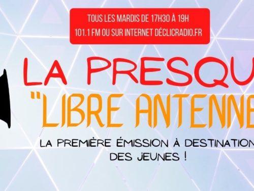 La PRESQUE Libre Antenne